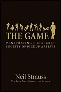 The Game by Neil Strauss: Summary, Notes, and Lessons